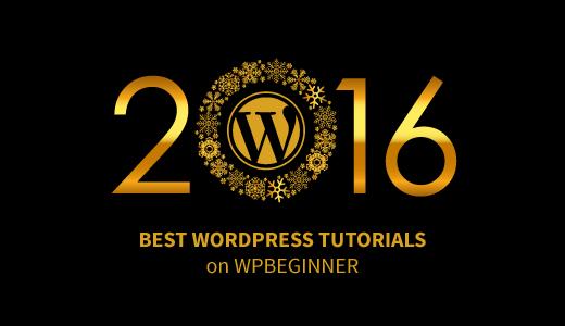 Lo mejor de lo mejor de WordPress 2016, según WPBeginner